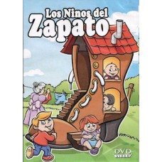 Los Ninos del Zapato / Kids of the Big Shoe