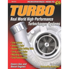 Turbo: Real World High-Performance Turbocharger Systems (S-A Design)